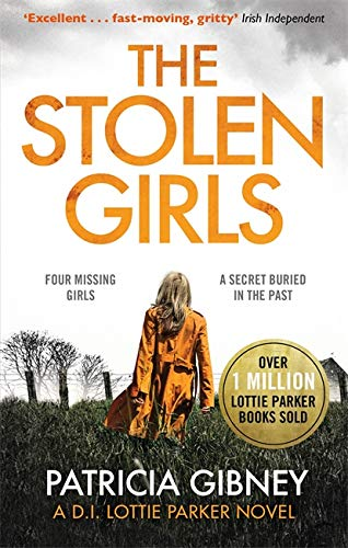 9780751572193: The Stolen Girls: A totally gripping thriller with a twist you won't see coming (Detective Lottie Parker, Book 2)