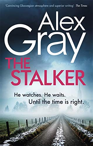 9780751572285: The Stalker: Book 16 in the million-copy bestselling crime series (DSI William Lorimer): Book 16 in the Sunday Times bestselling crime series