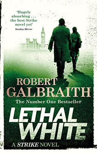 9780751572872: Lethal White: Cormoran Strike Book 4 (Cormoran Strike 4)