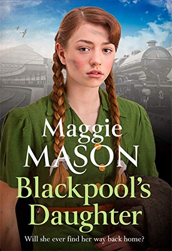 9780751573190: Blackpool's Daughter: Heartwarming and hopeful, by bestselling author Mary Wood writing as Maggie Mason (Sandgronians Trilogy 2)