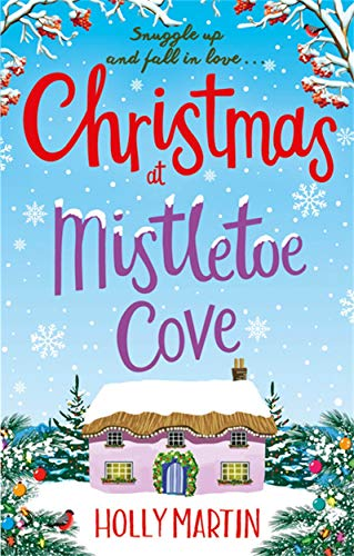 9780751573794: Christmas at Mistletoe Cove: A heartwarming, feel good Christmas romance to fall in love with (Hope Island 3)