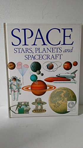 9780751605242: Space, Stars, Planets and Spacecraft