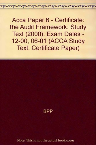 9780751701906: Acca Paper 6 - Certificate: the Audit Framework: Study Text (2000): Exam Dates - 12-00, 06-01