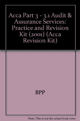 9780751707939: Acca Part 3 - 3.1 Audit & Assurance Services: Practice and Revision Kit (2001)