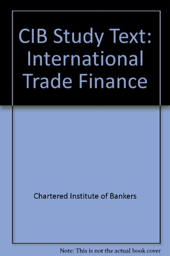 9780751710489: CIB Study Text: International Trade Finance