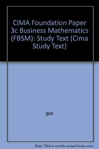 9780751711882: CIMA Foundation Paper 3c Business Mathematics (FBSM)