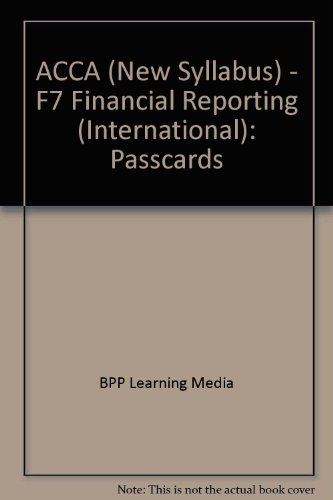 9780751732733: ACCA (New Syllabus) - F7 Financial Reporting (International): Passcards
