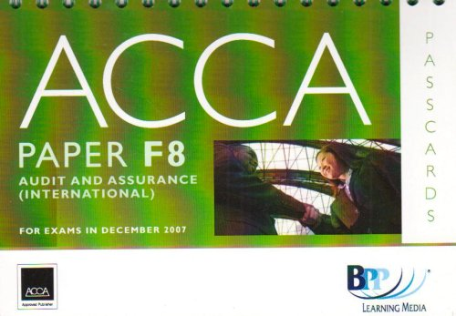 9780751732757: ACCA (New Syllabus) - F8 Audit and Assurance (International): Passcards