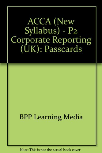 9780751732788: ACCA (New Syllabus) - P2 Corporate Reporting (UK): Passcards