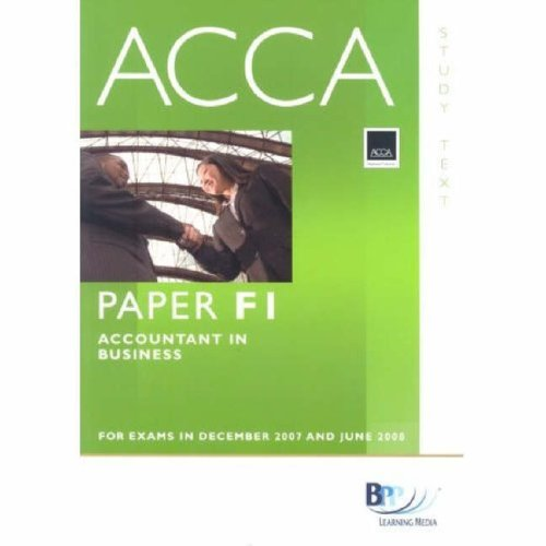 9780751732863: ACCA (New Syllabus) - F1 Accountant in Business: Study Text