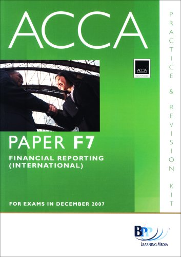 9780751733648: ACCA (New Syllabus) - F7 Financial Reporting (International): Practice and Revision Kit