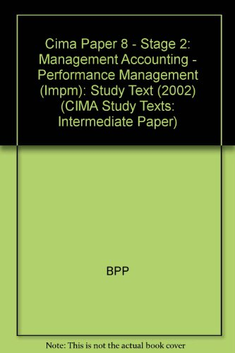 9780751737608: Cima Paper 8 - Stage 2: Management Accounting - Performance Management (Impm): Study Text (2002) (CIMA Study Texts: Intermediate Paper)