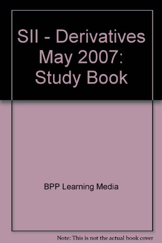 9780751743487: SII - Derivatives May 2007: Study Book