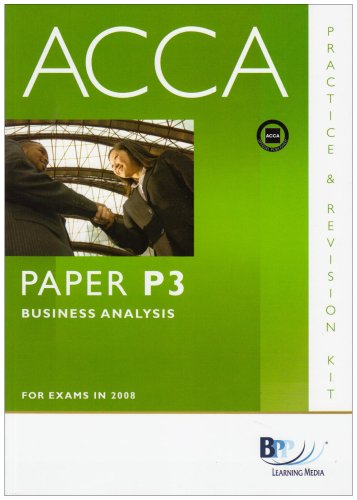 9780751746921: Acca - P3 Business Analysis (Practice and Revision Kit)