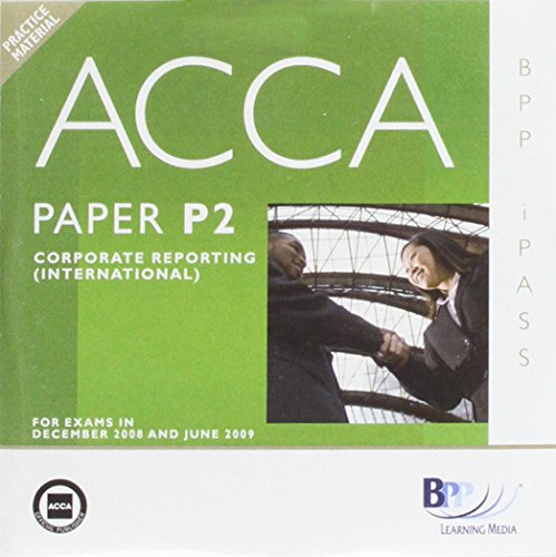 ACCA - P2 Corporate Reporting (INT): i-Pass (Ipass Cdrom): BPP Learning Media