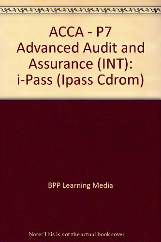 9780751747195: ACCA - P7 Advanced Audit and Assurance (INT): I-Pass (I-Pass CD-Rom)