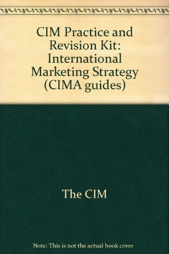9780751749908: CIM Practice and Revision Kit: International Marketing Strategy (CIMA guides)