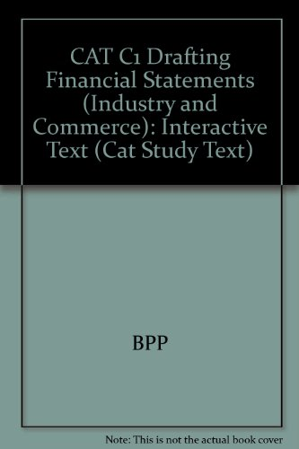 9780751758054: CAT C1 Drafting Financial Statements (Industry and Commerce): Interactive Text