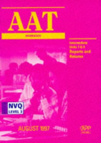 9780751760880: AAT NVQ: Intermediate Level Unit 7/8 (Aat Workbook)