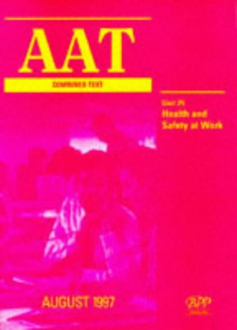 9780751761054: AAT NVQ: Health and Safety Unit 25 (Aat Combined Text)