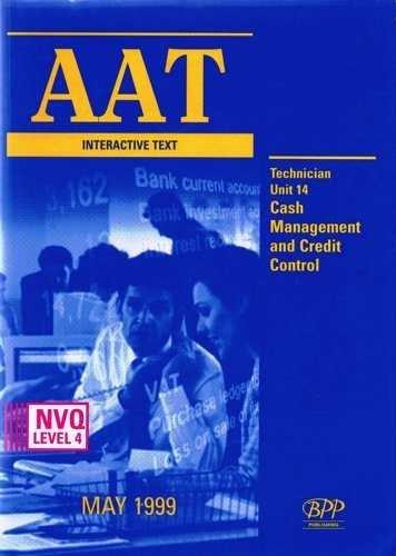 AAT NVQ Interactive Text: Technician Level New Unit 14: Association of Accounting Technicians