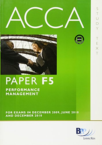 9780751763676: ACCA - F5 Performance Management: Study Text
