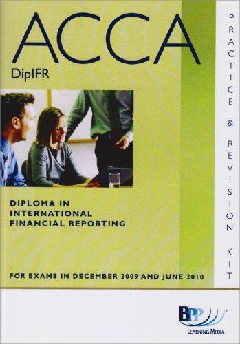 9780751766899: DipIFR Diploma in International Financial Reporting: Revision Kit