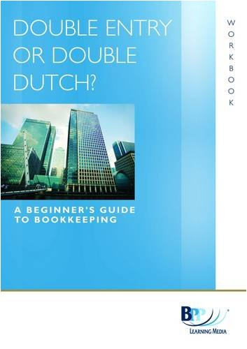 9780751767902: Double Entry or Double Dutch: Workbook (Icaew Workbook)