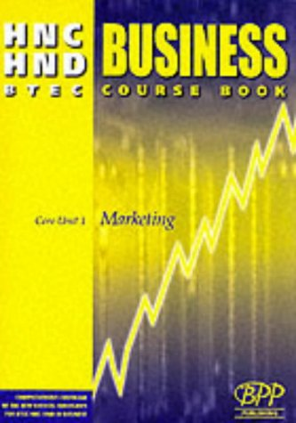 9780751770315: Hnc/Hnd Btec Core Unit 1 Marketing Business Course Book (HNC HND Business)