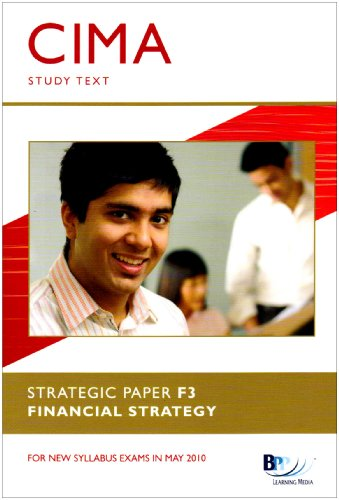 9780751775051: CIMA F3 Financial Strategy: Study Text