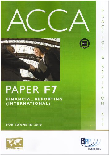 9780751780543: ACCA - F7 Financial Reporting (INT): Paper F7: Revision Kit