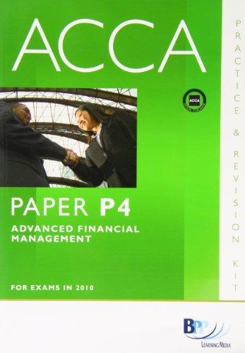9780751780628: ACCA - P4 Advanced Financial Management: Paper P4: Revision Kit
