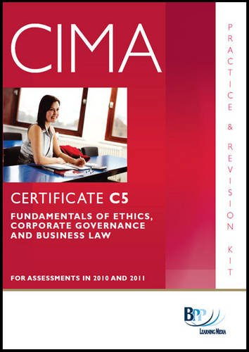 9780751780772: CIMA - C05 Fundamentals of Ethics, Corporate Governance and Business Law: Revision Kit