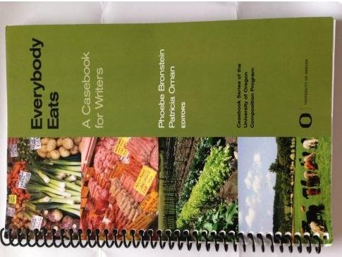 9780751932010: Everybody Eats a Casebook for Writers (Casebook Series of the University of Oregon Composition Program)