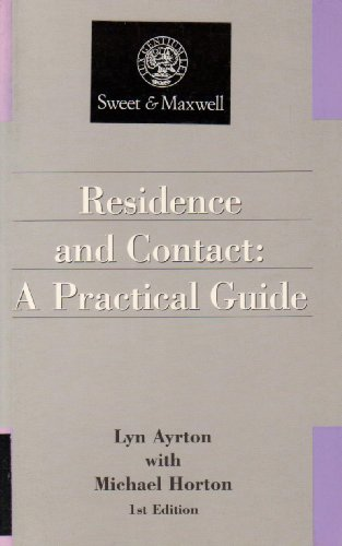 9780752001135: Residence and Contact: A Practical Guide (Practitioner)