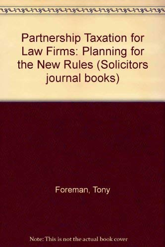 9780752001425: Partnership Taxation for Law Firms: Planning for the New Rules