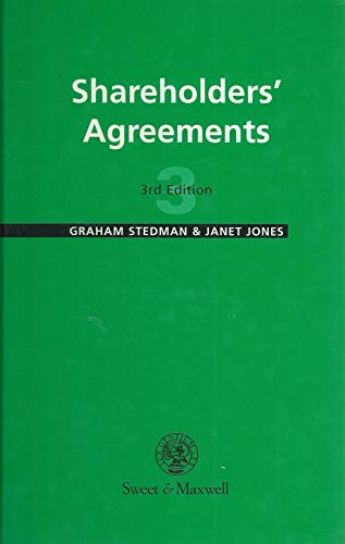 Shareholders' Agreements (Commercial): Stedman, Graham, Jones,