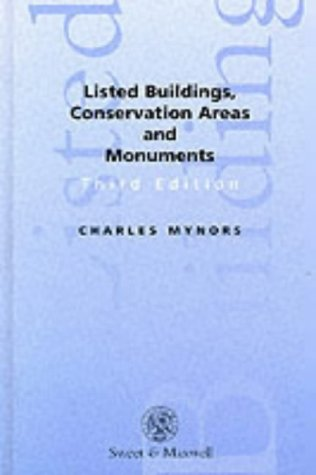 Listed Buildings, Conservation Areas and Monuments: Charles Mynors