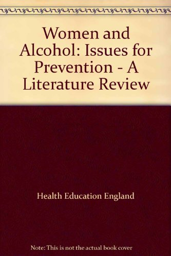 9780752105208: Women and Alcohol: Issues for Prevention - A Literature Review