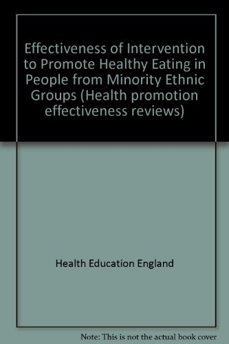 Effectiveness of Intervention to Promote Healthy Eating in People from Minority Ethnic Groups, a ...
