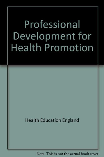 Professional Development for Health Promotion: Health Education Authority