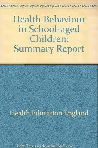 Health Behaviour in School-aged Children: Summary Report: Health Education Authority
