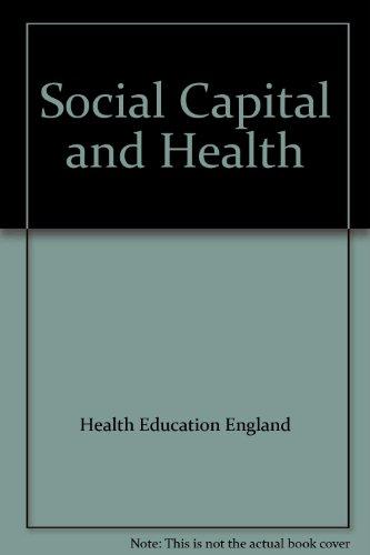 Social Capital and Health: Health Education Authority