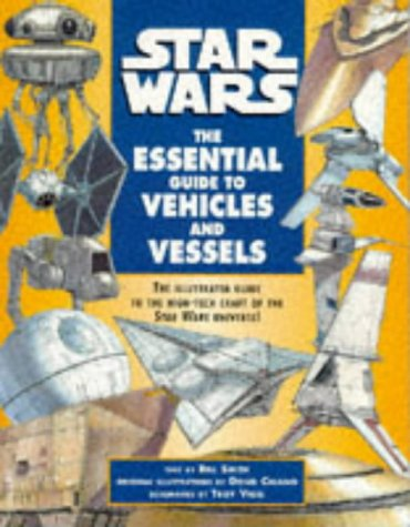 "9780752201146: ""Star Wars"": Essential Guide to Vehicles and Vessels"