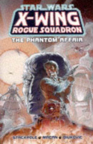 9780752201498: Star Wars: The Phantom Affair (Star Wars: X-Wing)