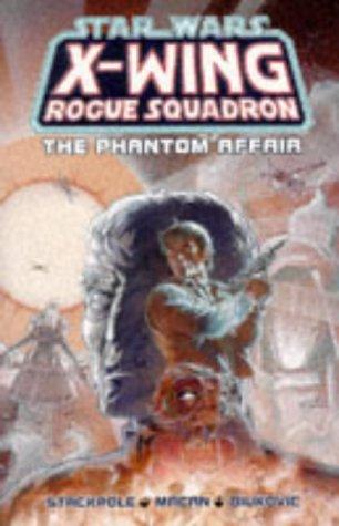 9780752201498: Star Wars: The Phantom Affair (Star Wars: X-Wing)