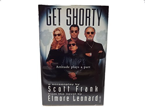Get Shorty: Screenplay: Frank, Scott, Leonard, Elmore