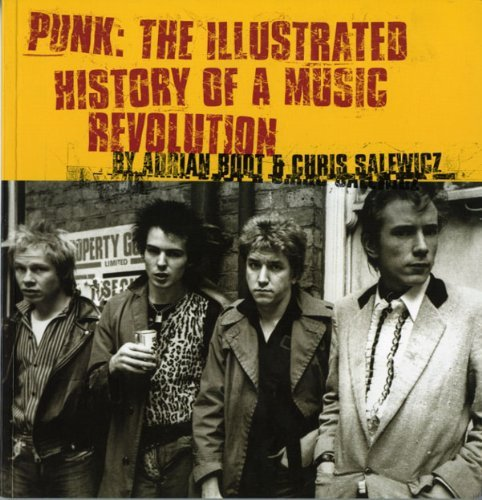 9780752202273: Punk: The Illustrated History of a Music Revolution