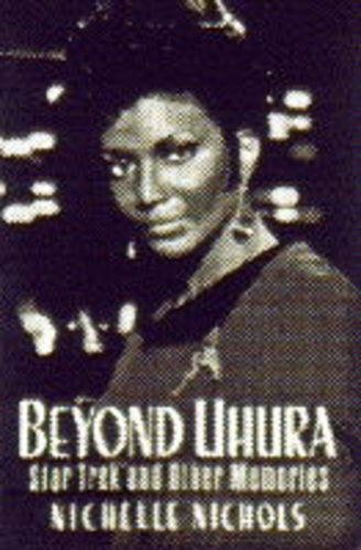 9780752202389: BEYOND UHURA: Star Trek and Other Memories