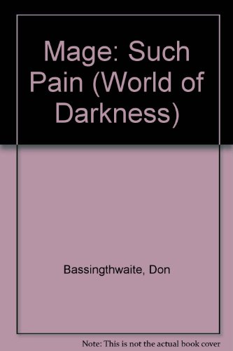 Mage: Such Pain (World of Darkness): Bassingthwaite, Don